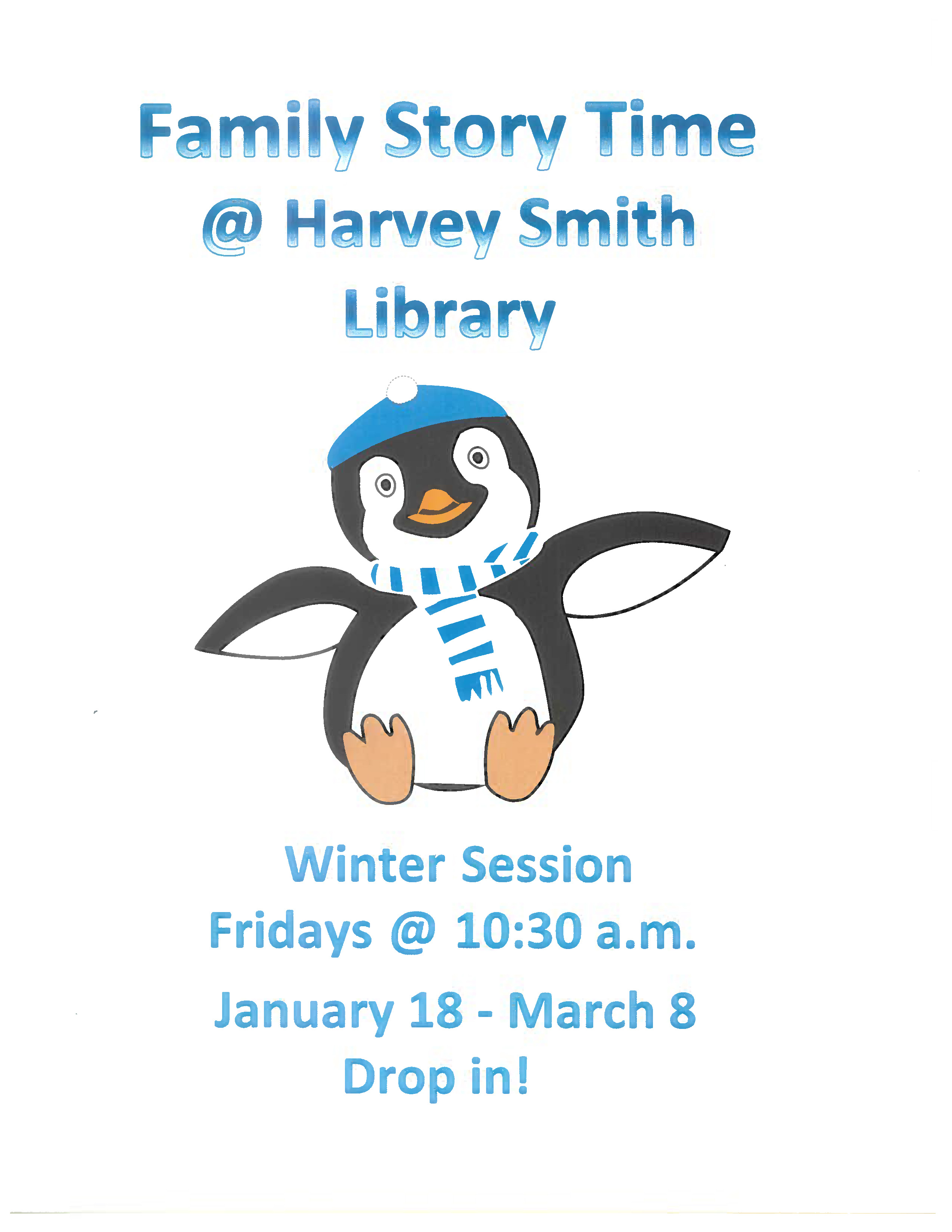 Family story time for kids ages 3-5 at 10:30 am on Fridays at Harvey Smith Library